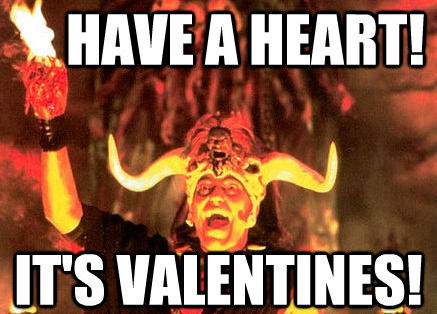 Have A Heart! It's Valentines!