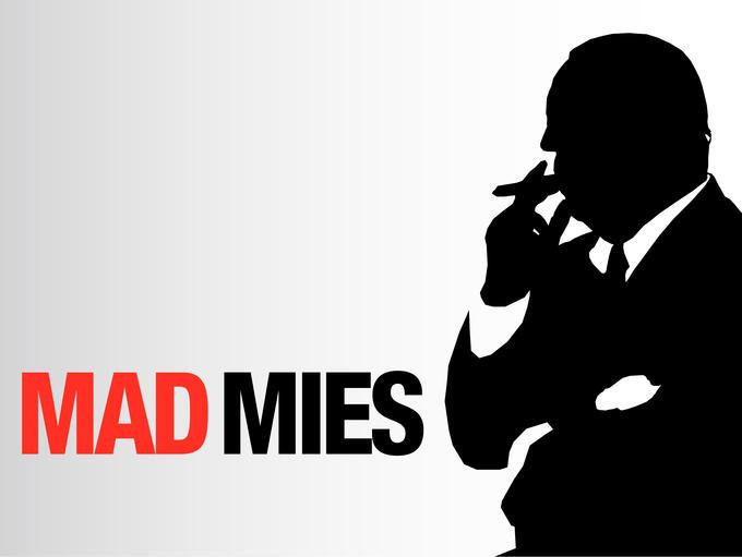 Mad Mies???