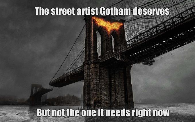 The street artist Gotham deserves