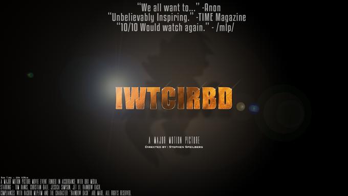 IWTCIRD The Movie