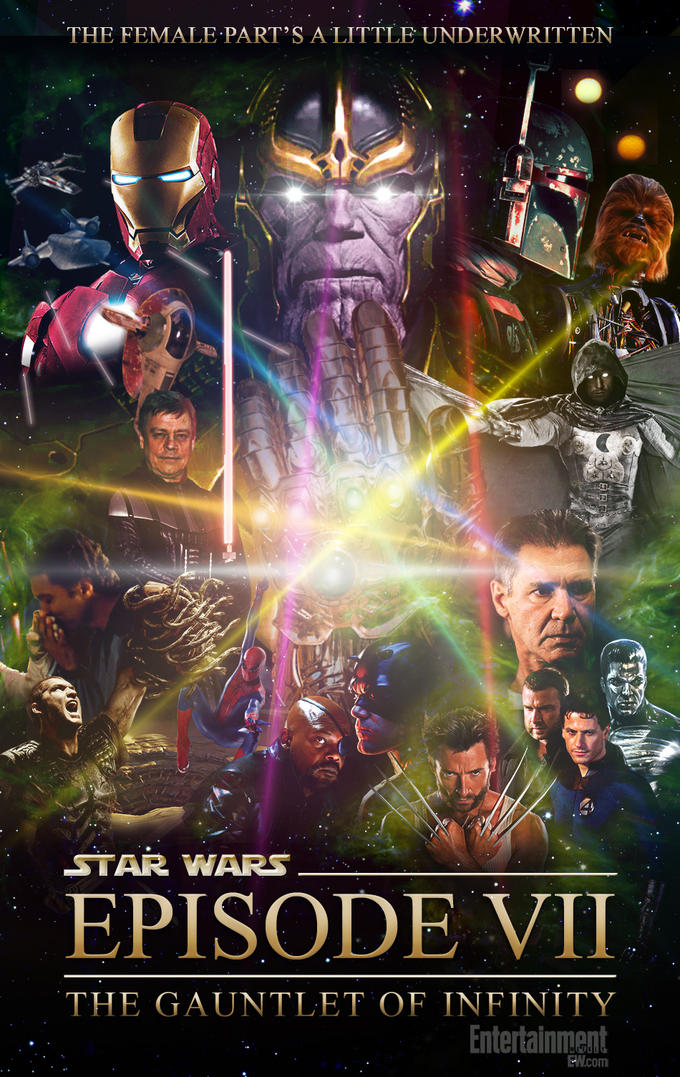 Star Wars Episode VII: The Gauntlet of Infinity (inspired by Patton Oswalt)