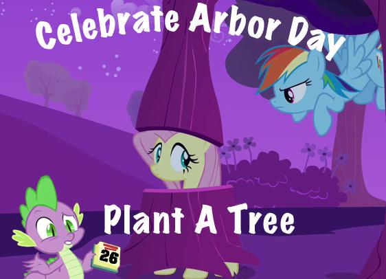 Celebrate Arbor Day. Plant A Tree
