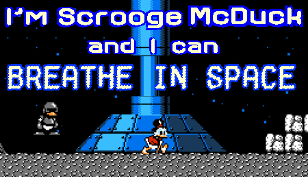 I'm Scrooge McDuck and I can breathe in space
