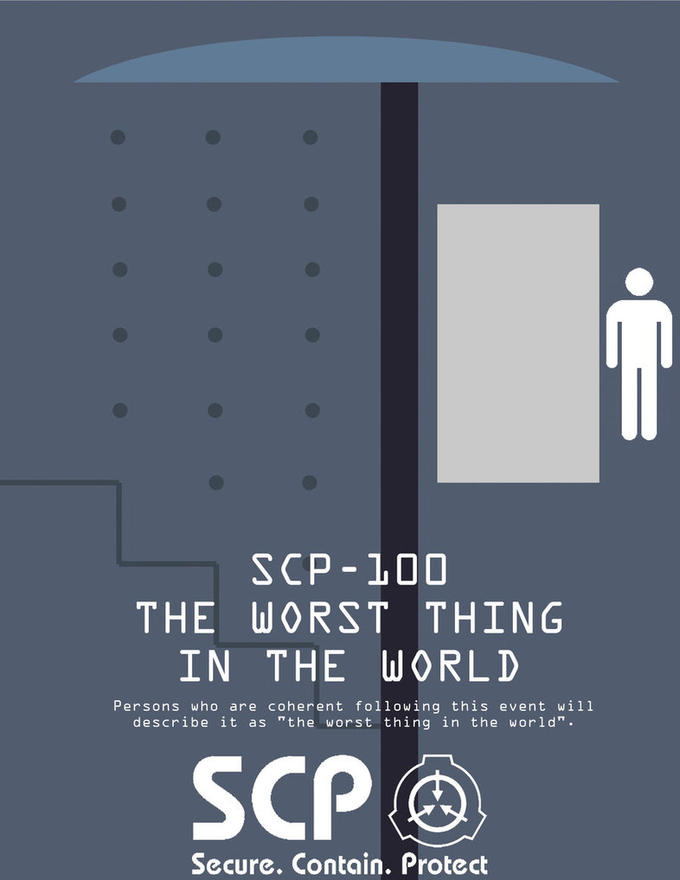 SCP-100 - The Worst Thing in the World