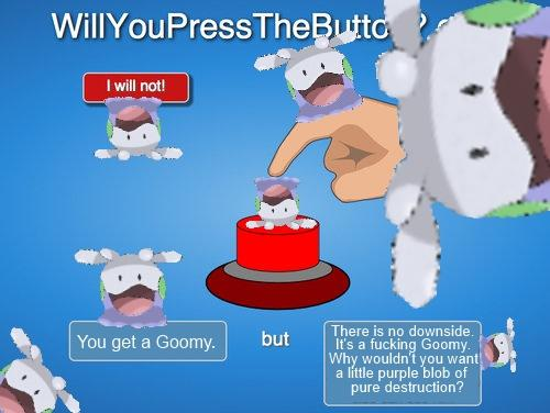 Will Your Press the Goomy?