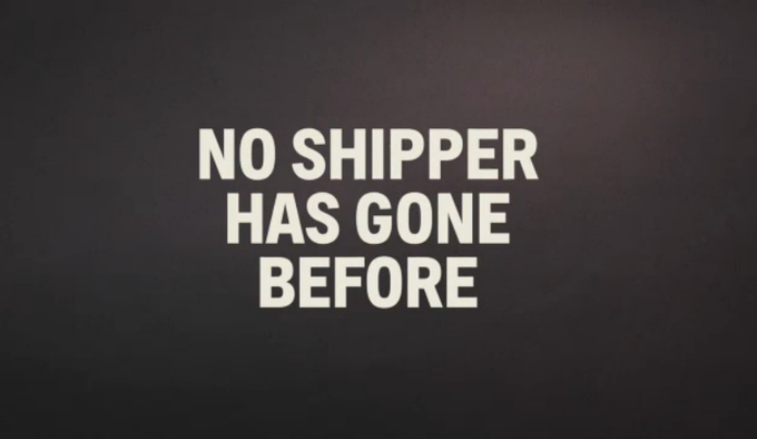 That shipper has gone where...