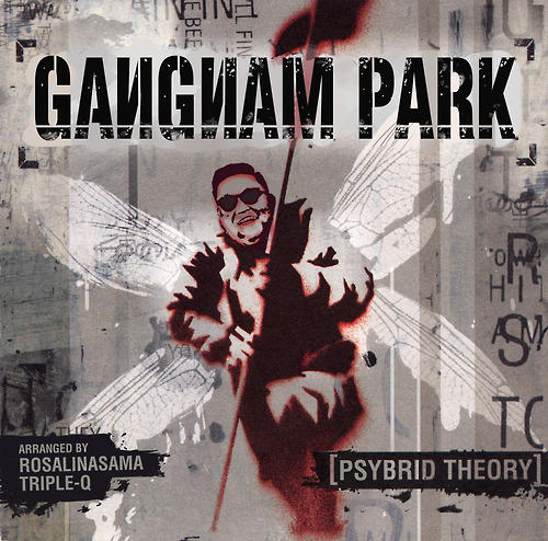 This is real...literally...a full mash-up album of Gangnam Style in every single song on Linkin Park's Hybrid Theory album.