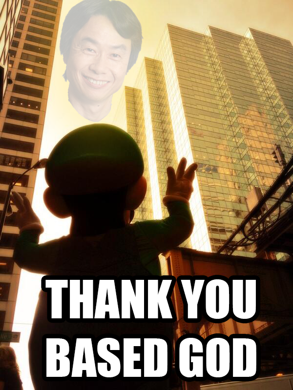 Thank you... Thank you for the year of Luigi