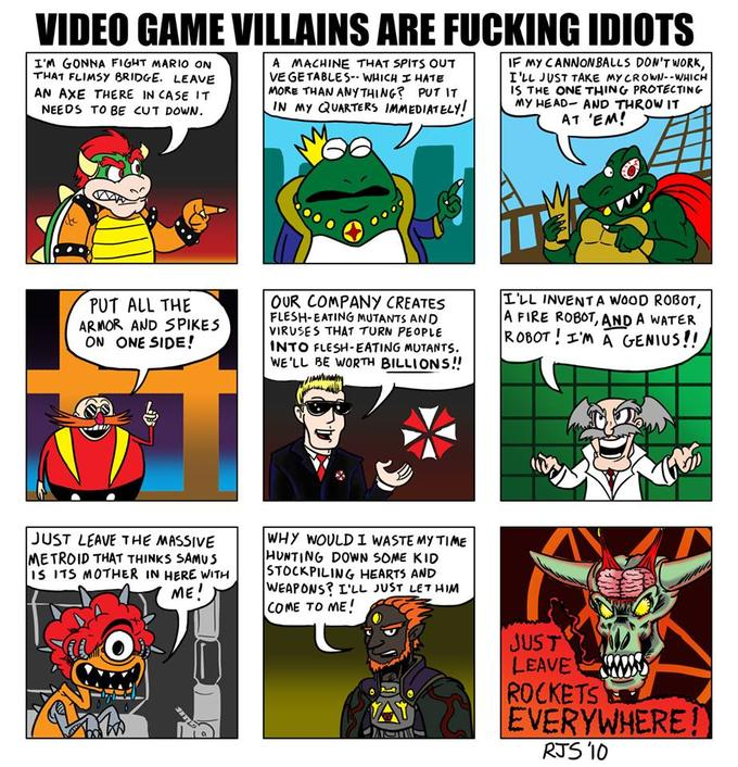 Video game villains are fucking idiots