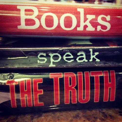 Books Speak the Truth