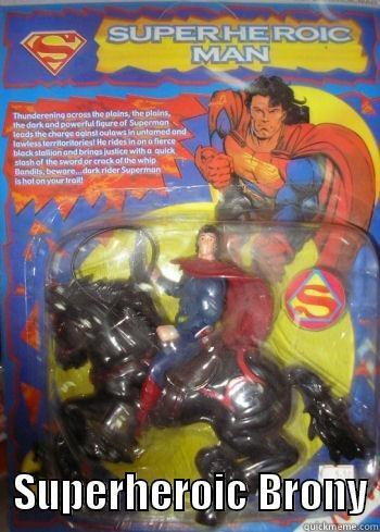 Superheroic Brony