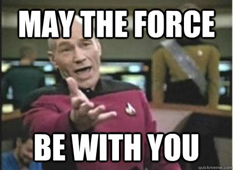 May the Force Star Trek