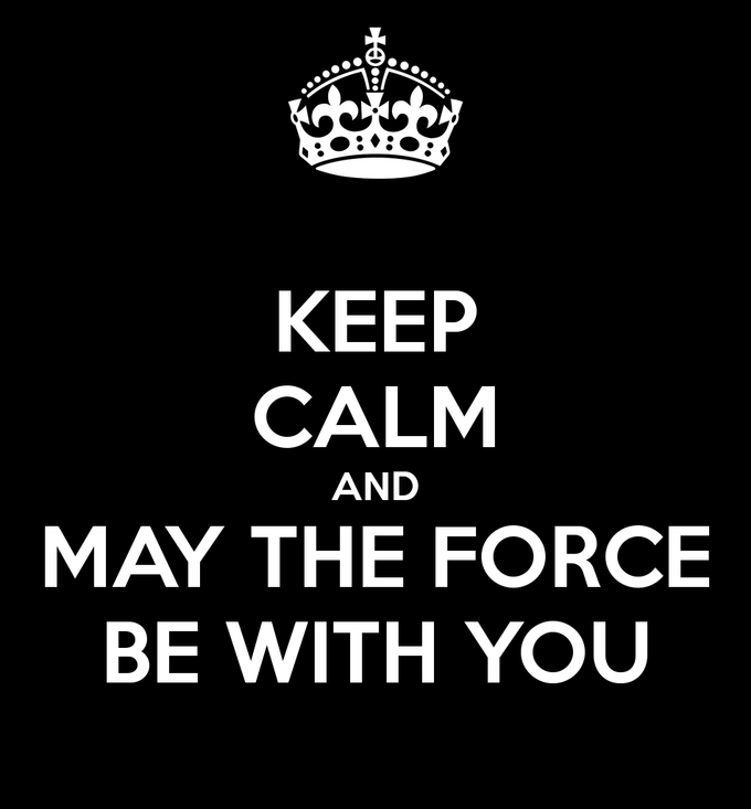 Keep Calm With the Force