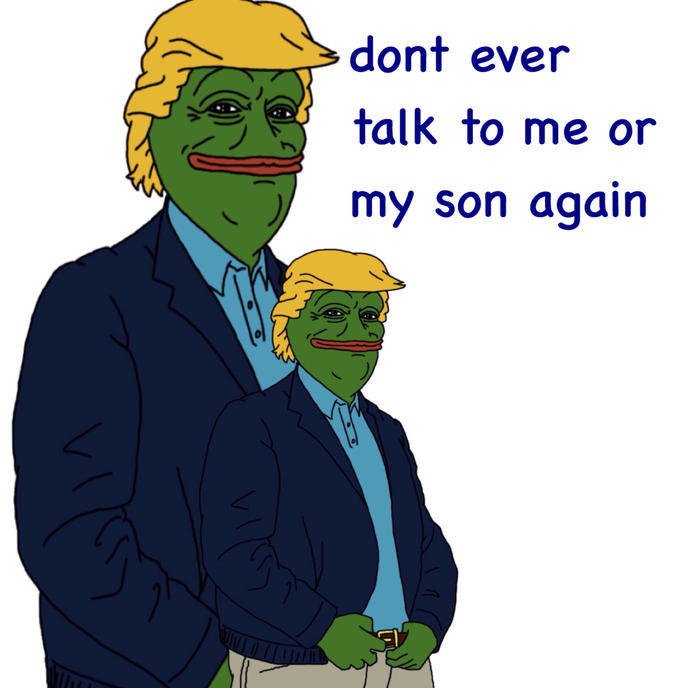 4a9 don't talk to me or my son ever again know your meme,My Son Meme