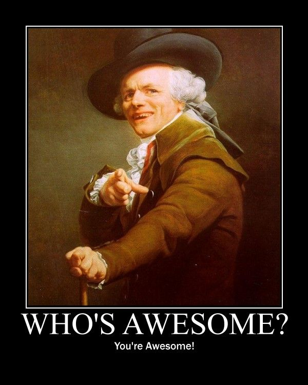 Awesome Meme: Who's Awesome? You're Awesome! / Sos