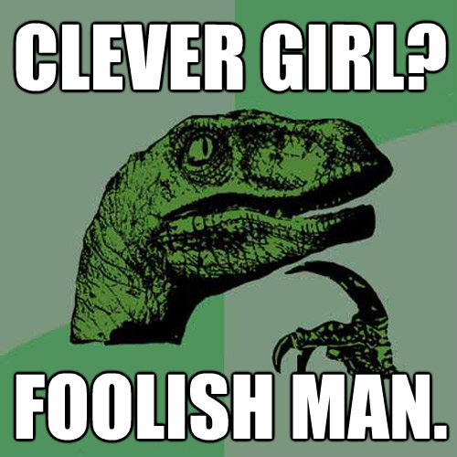 Clever Girl: [Image - 222505]