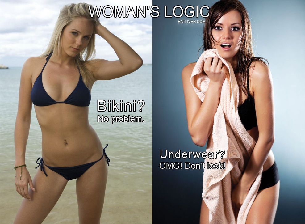 Women Logic on Swimwear and Underwear | Women Logic | Know Your Meme