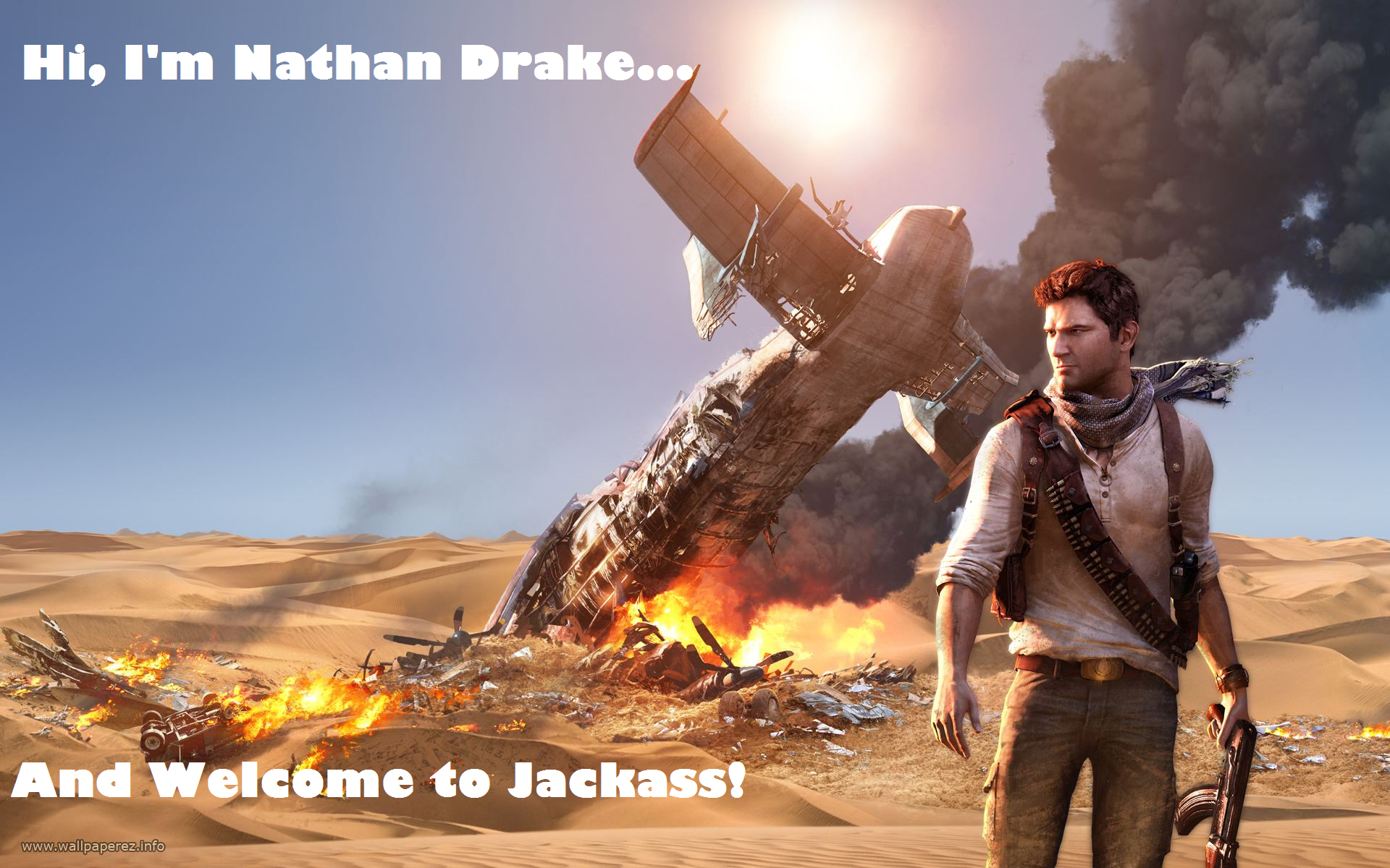 Uncharted 3 Jackass   And Welcome to Jackass   Know Your Meme