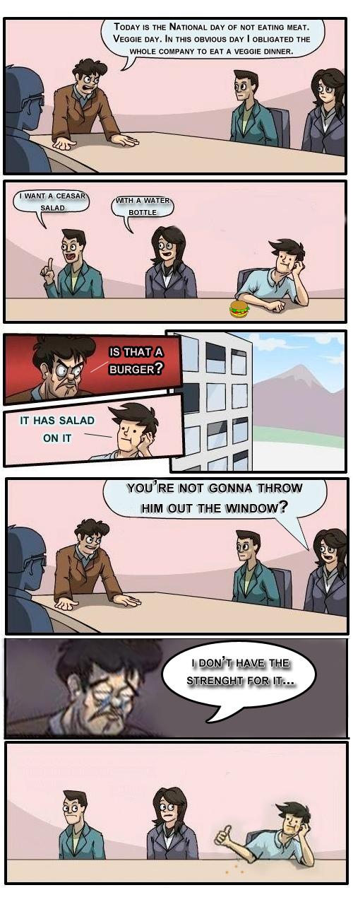 Boardroom Meeting Meme Original Small House Interior Design