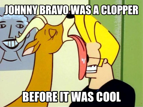 [Image - 572764] | Wingboner & Clopping | Know Your Meme Johnny Bravo Memes