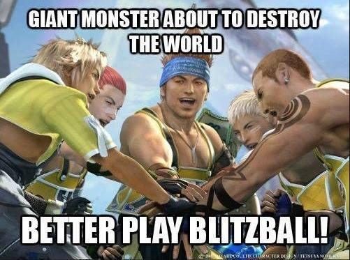 Better play blitzball final fantasy know your meme