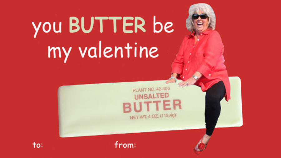 Paula Deen Riding Butter | Valentine's Day E-cards | Know ...