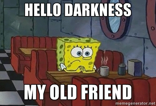 spongebob squarepants hello darkness my old friend know your meme. Black Bedroom Furniture Sets. Home Design Ideas