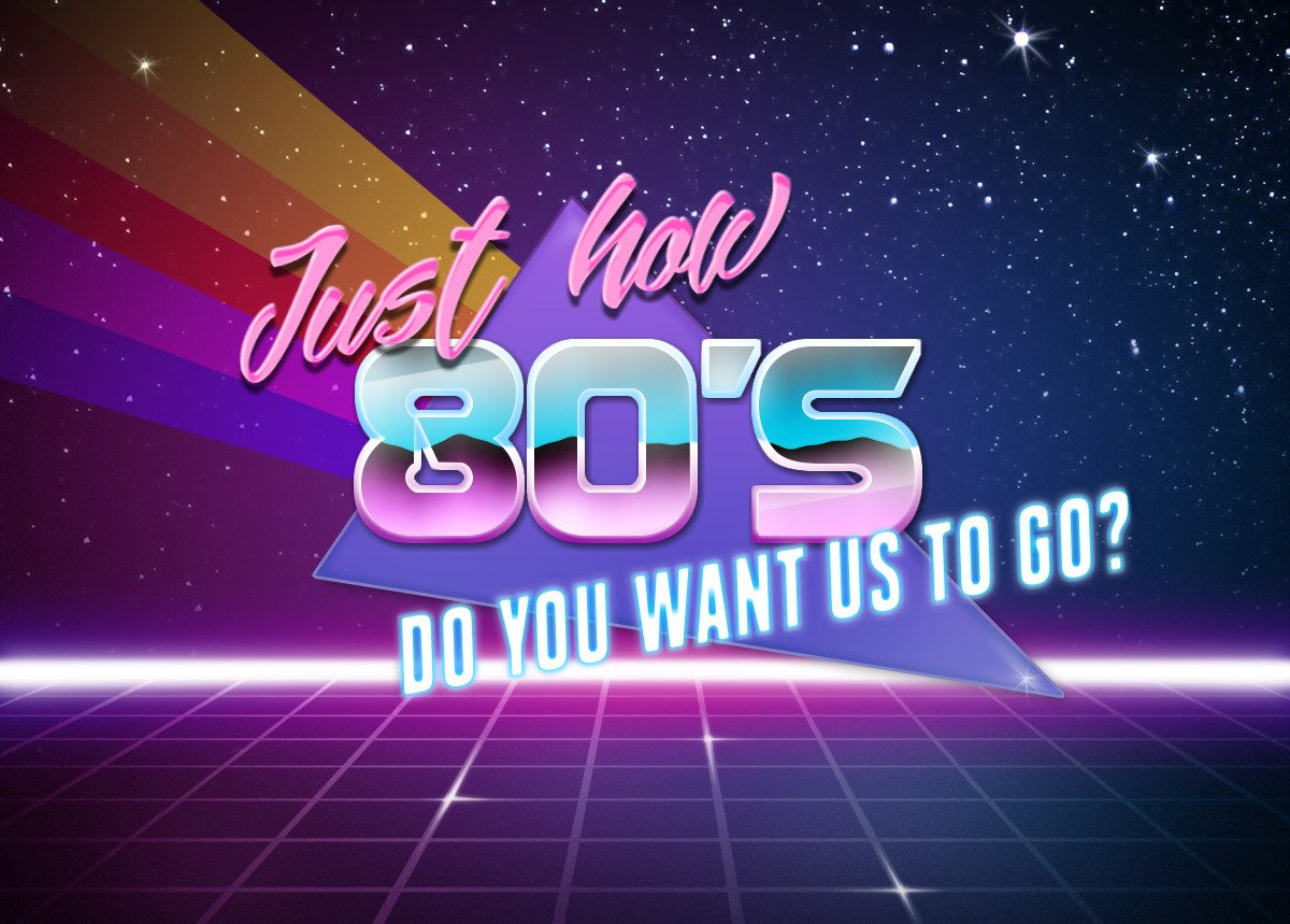 Just how 80s do you want us to go? | Retrowave Text ...