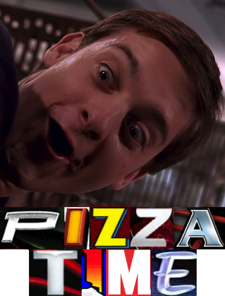 PIZZA TIME   Expand Dong   Know Your Meme