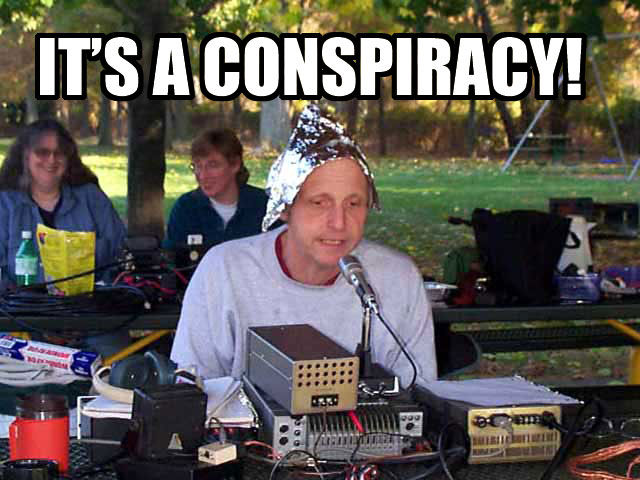 http://i2.kym-cdn.com/entries/icons/original/000/008/305/its-a-conspiracy.jpg